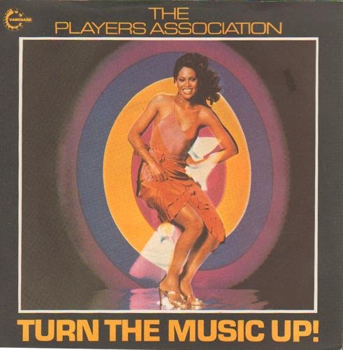 The Players Association Turn The Music Up 1979 UK 7 vinyl VS5011