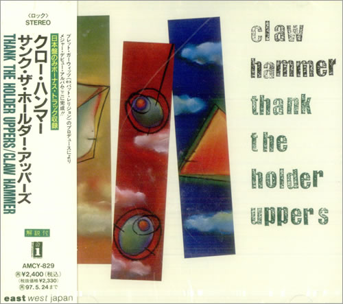 Claw Hammer Thank The Holder Uppers 1995 Japanese CD album AMCY829