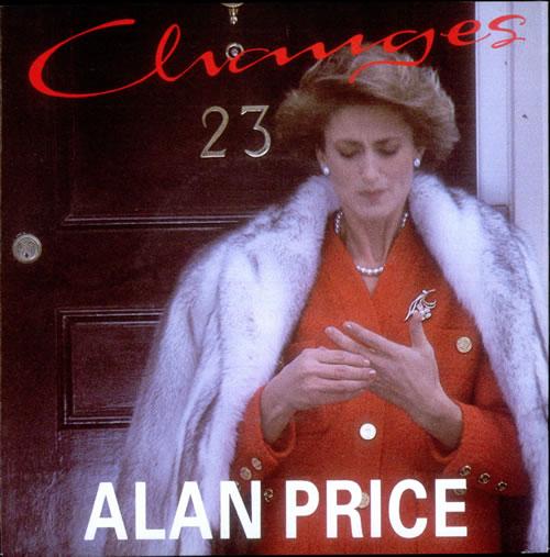 Alan Price Changes 1988 UK 7 vinyl 109911