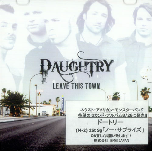 Daughtry Leave This Town 2009 Japanese CDR acetate CDR ACETATE
