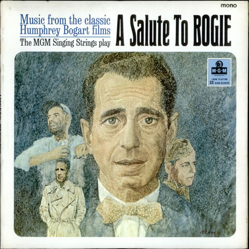 VariousFilm Radio Theatre & TV A Salute To Bogie 1966 UK vinyl LP MGMC8016