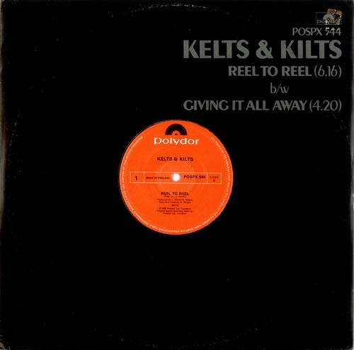Kelts & Kilts Reel To Reel 1982 UK 12 vinyl POSPX544