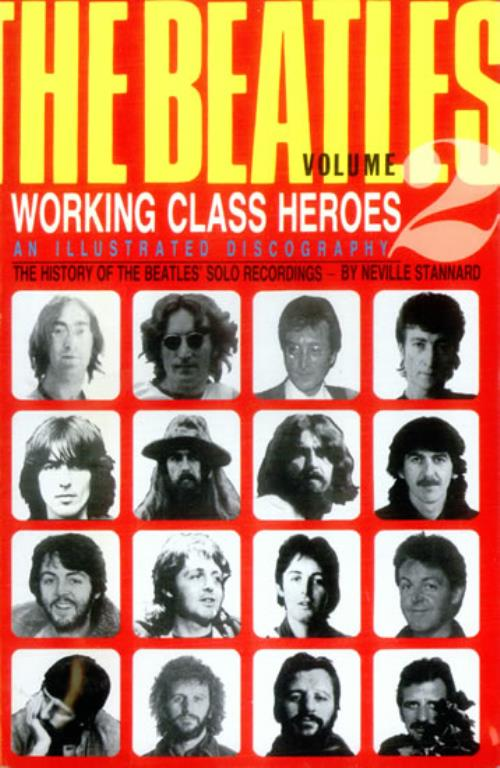 The Beatles Working Class Heroes  The History Of The Beatles Solo Recs 1983 UK book 0907080928
