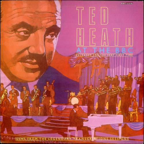 Ted Heath At The BBC 1983 UK vinyl LP REH483