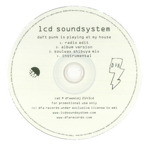 Image of LCD Soundsystem Daft Punk Is Playing At My House 2005 UK CD single DFAEMIDJ2143CD