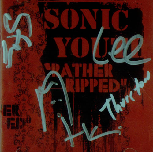 Sonic Youth - Rather Ripped - Autographed