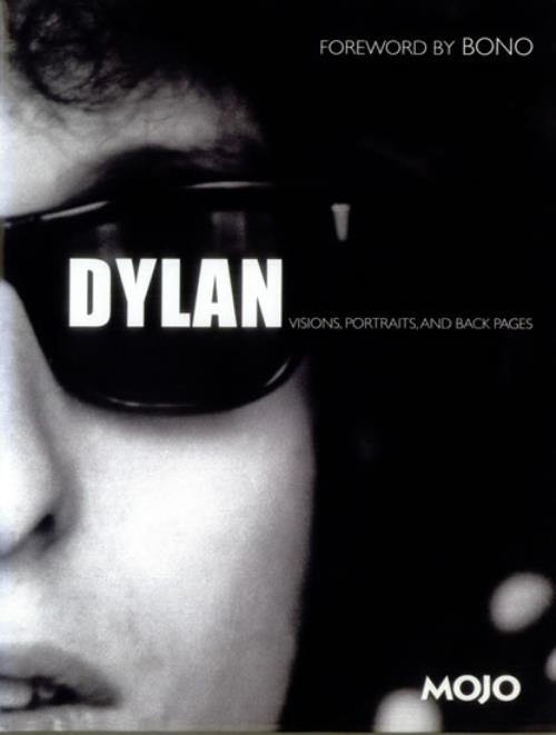 Bob Dylan Dylan Visions Portraits And Back Pages 2005 UK book ISBN 1405313935