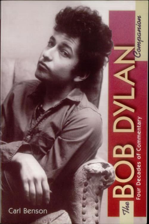 Bob Dylan The Bob Dylan Companion 1998 USA book ISBN 0028649311