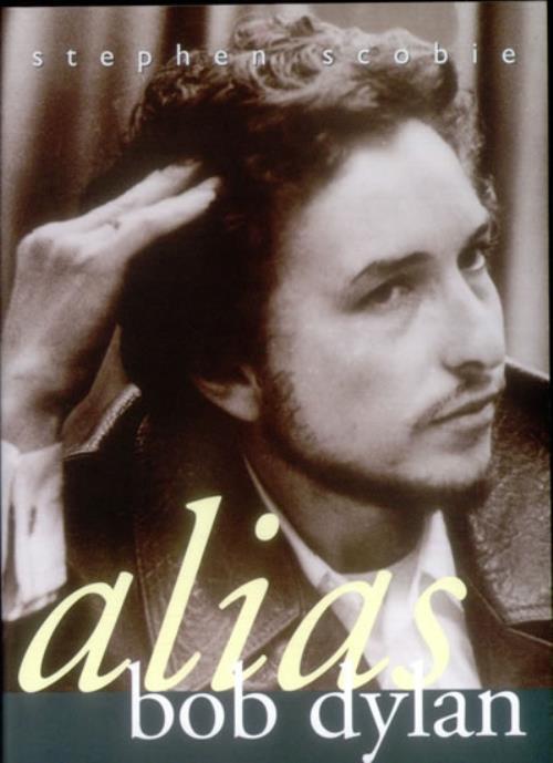 Bob Dylan Alias Bob Dylan Revisited 2004 USA book ISBN 0889952272