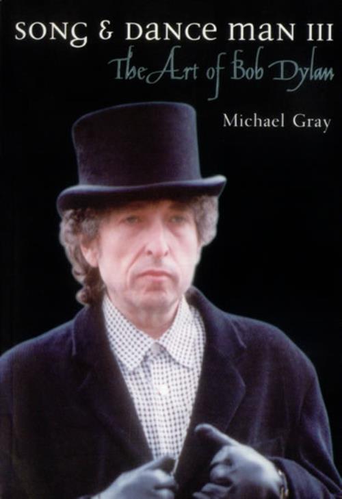 Bob Dylan Song & Dance Man III  The Art Of Bob Dylan 2000 UK book ISBN 0304705888