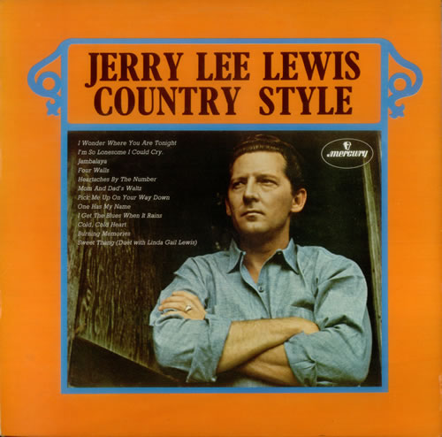 Jerry Lee Lewis Country Style 1969 UK vinyl LP 6851001