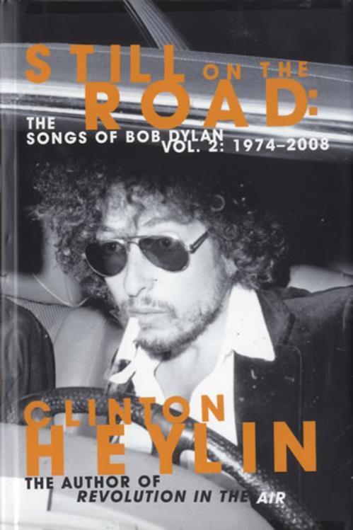 Bob Dylan Still on the Road Songs of Bob Dylan Vol2 19742008 2010 UK book 9781849010115