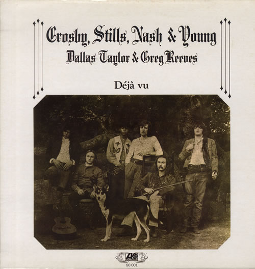 Crosby Stills Nash & Young Déjà Vu  VG French vinyl LP 50001