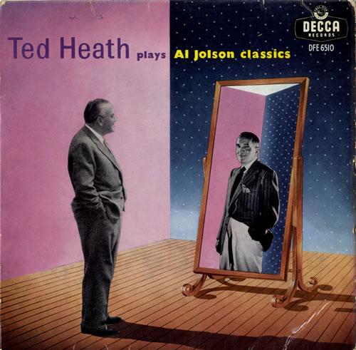 Ted Heath Plays Al Jolson Classics 1959 UK 7 vinyl DFE6510