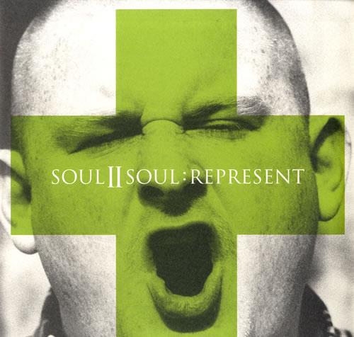 Soul II Soul - Represent Single