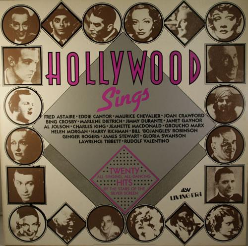 VariousFilm Radio Theatre & TV Hollywood Sings 1982 UK vinyl LP AJA5011