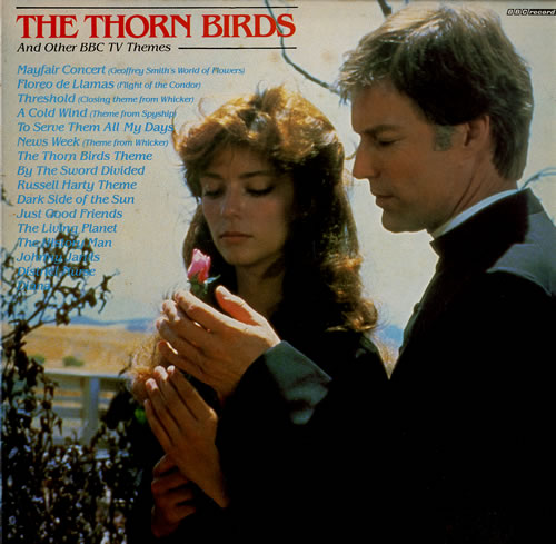 VariousFilm Radio Theatre & TV The Thorn Birds And Other TV Themes 1984 UK vinyl LP REH524