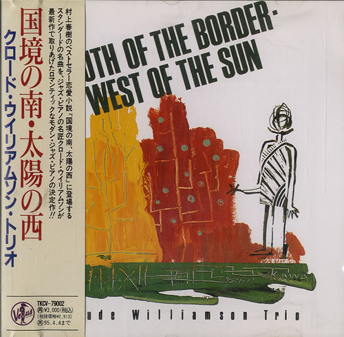 Williamson, Claude - South Of The Border, West Of The Sun