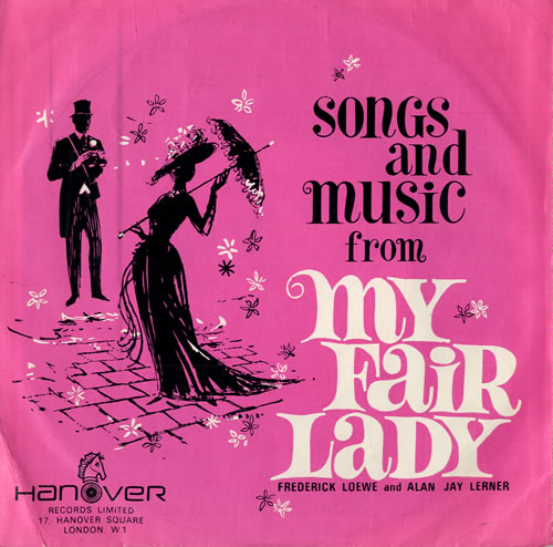 Songs And Music From My Fair Lady