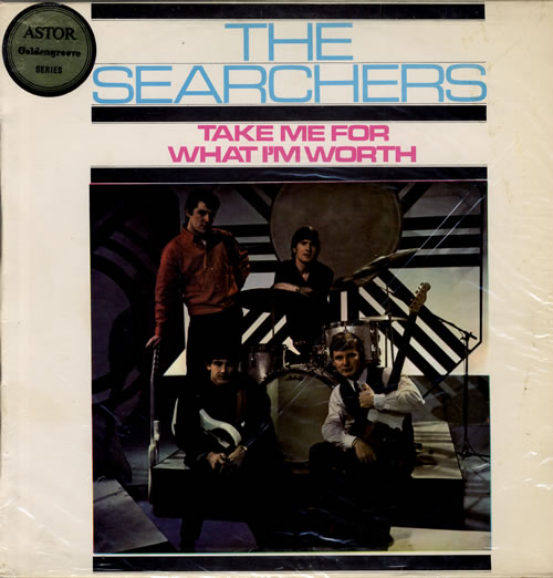 Searchers - Take Me For What I'm Worth Vinyl