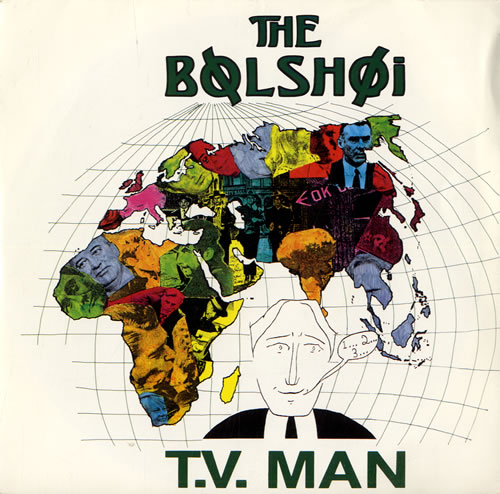 The Bolshoi T.V. Man 1987 UK 7 vinyl BEG197