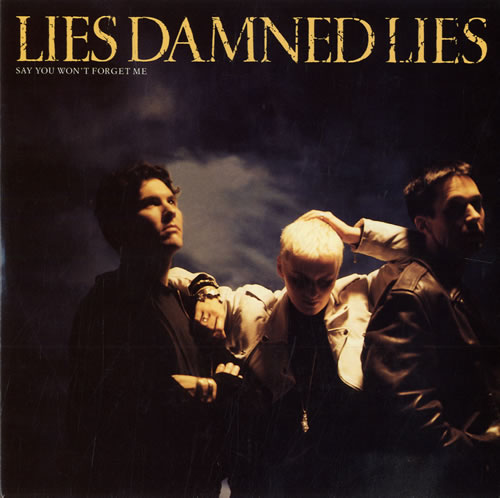 "Image of Lies Damned Lies Say You Won't Forget Me 1990 UK 7"" vinyl SRN121"