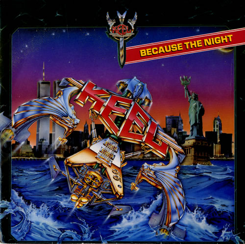 Keel Because The Night 1986 UK 7 vinyl KEEL1