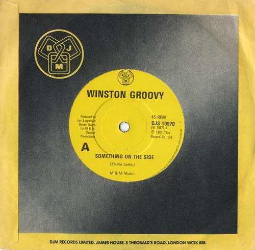 Winston Groovy Something On The Side 1981 UK 7\