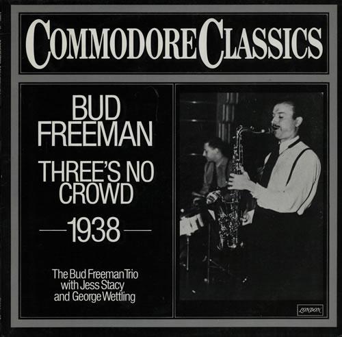 Bud Freeman Threes No Crowd 1979 German vinyl LP 6.24061AG