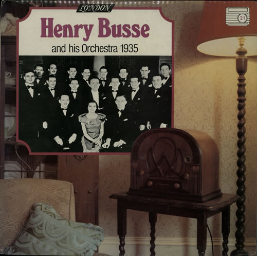 Henry Busse Henry Busse And His Orchestra 1935 1978 UK vinyl LP HMA5051