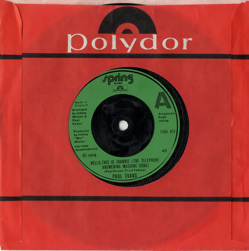Paul Evans Hello This Is Joannie (The Telephone Answering Machine Song) 1978 UK 7 vinyl 2066932
