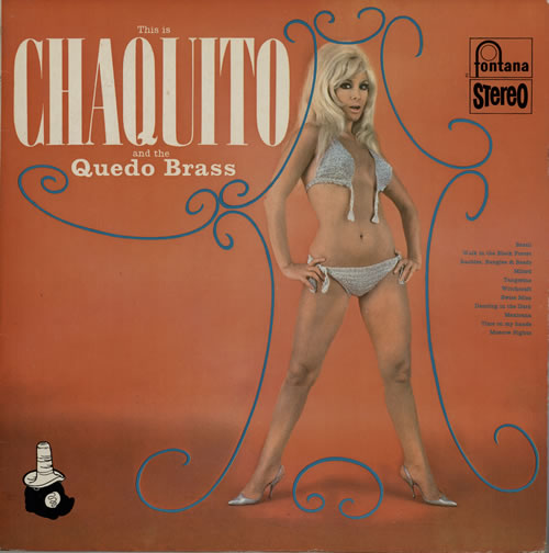 Image of Chaquito This Is Chaquito And The Quedo Brass 1967 UK vinyl LP SFXL50