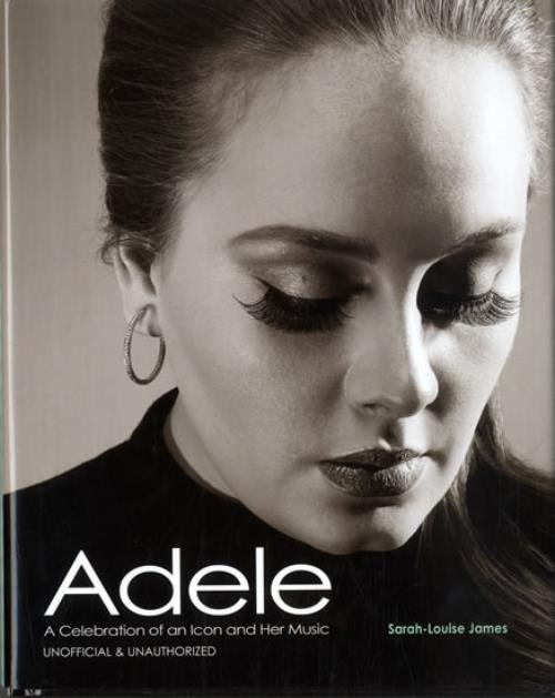 Adele Adele  A Celebration Of An Icon & Her Music 2012 UK book 9781780971995