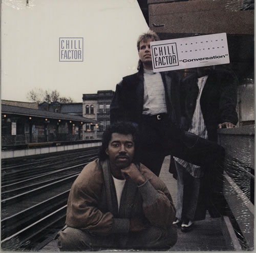 Chill Factor Chill Factor 1987 USA vinyl LP 1-25604