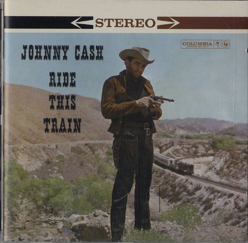 Johnny Cash Ride This Train 2002 UK CD album 5063732
