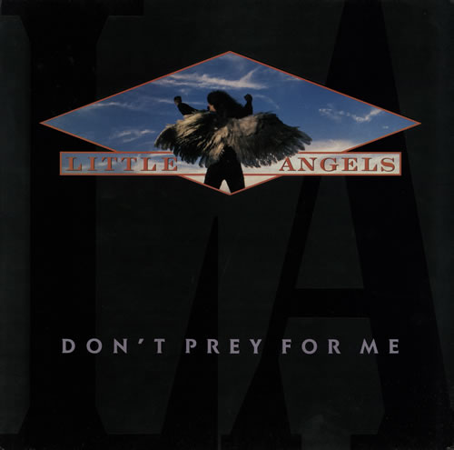 Little Angels Dont Prey For Me 1989 UK vinyl LP 8412541