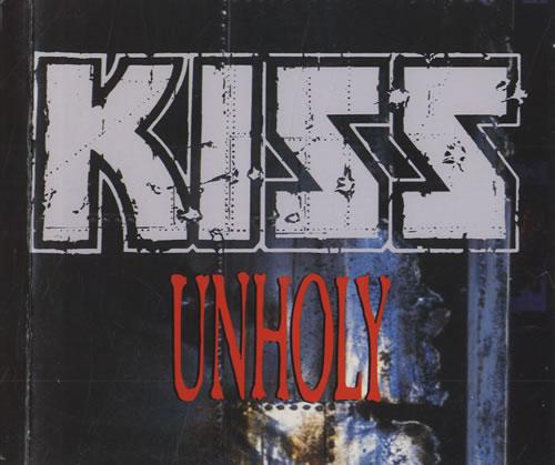 Unholy - Kiss
