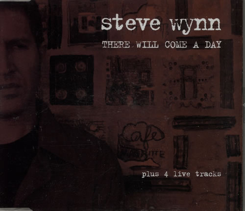 Steve Wynn There Will Come A Day 2001 German CD single BLUSI0268