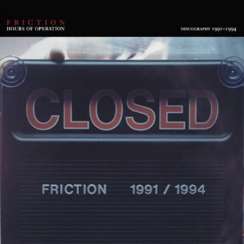 Friction Hours Of Operation Discography 19911994 2002 USA 2CD album set PRC049