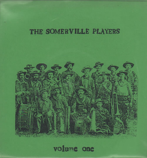 The Somerville Players Volume 1 1996 UK 7 vinyl LISS18