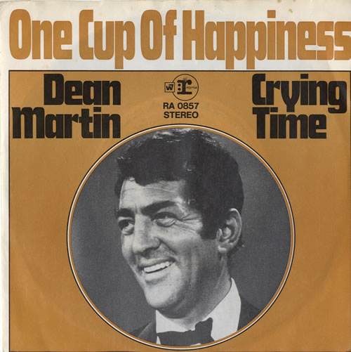 Dean Martin One Cup Of Happiness 1969 German 7 vinyl RA0857