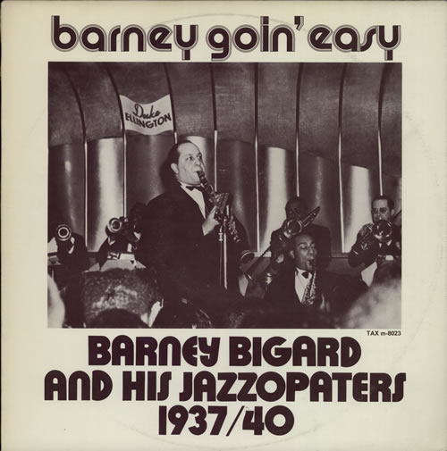 Barney Bigard Barney Goin\' Easy Swedish vinyl LP M-8023