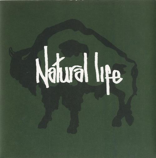 Natural Life Natural Life 1992 UK 7 vinyl NLIFE3