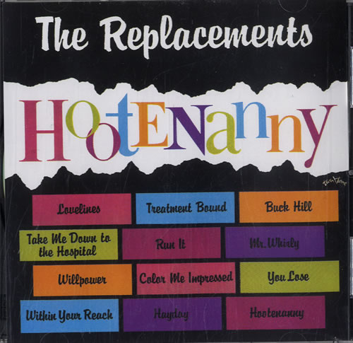 Hootenanny - Replacements