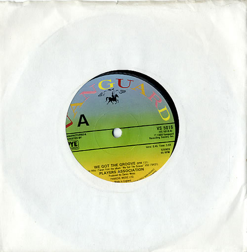The Players Association We Got The Groove 1980 UK 7 vinyl VS5016