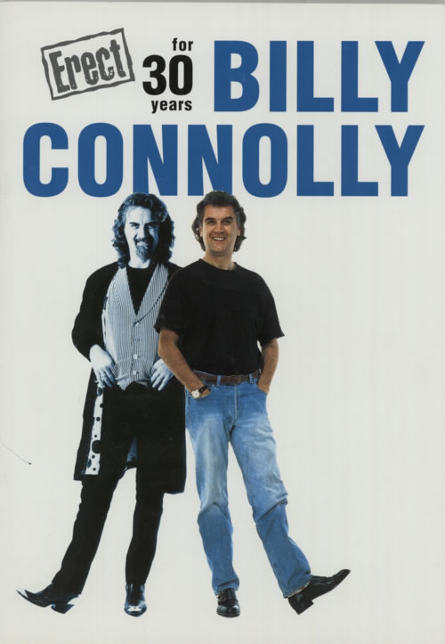 Billy Connolly Erect For 30 Years  2001 Tour  Tickets 2001 UK tour programme PROGRAMME & TICKETS