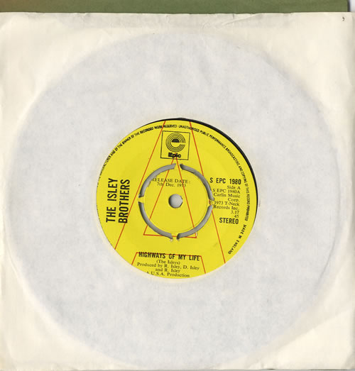 Isley Brothers - Highways Of My Life - A Label