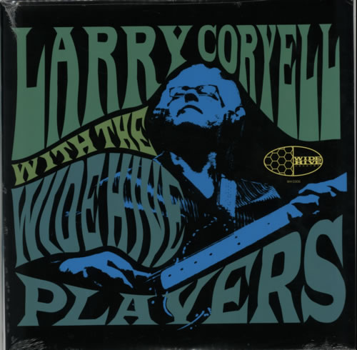 Larry Coryell With The Wide Hive Players  Sealed 2011 UK vinyl LP WH0306