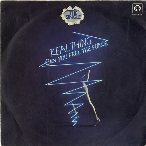 "Image of The Real Thing Can You Feel The Force? 1977 UK 7"" vinyl 7N46147"