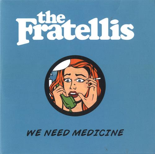 The Fratellis We Need Medicine 2013 UK CDR acetate CDR